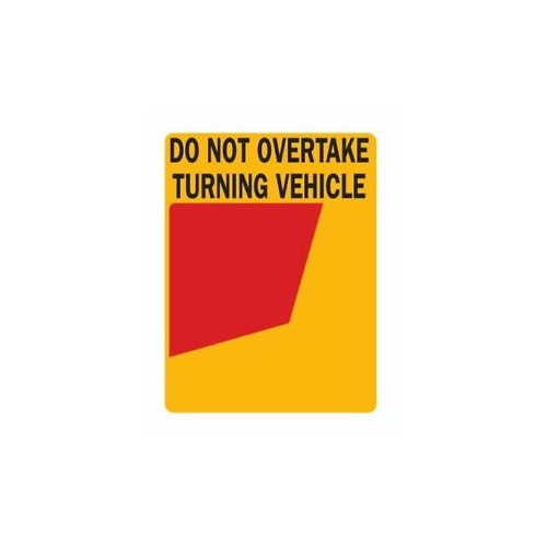 Rear Marker Sign with Do Not Overtake on Top 300 X 400